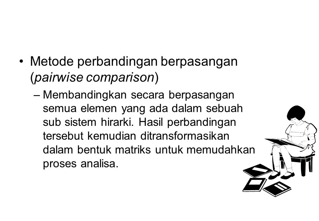Metode perbandingan berpasangan (pairwise comparison)