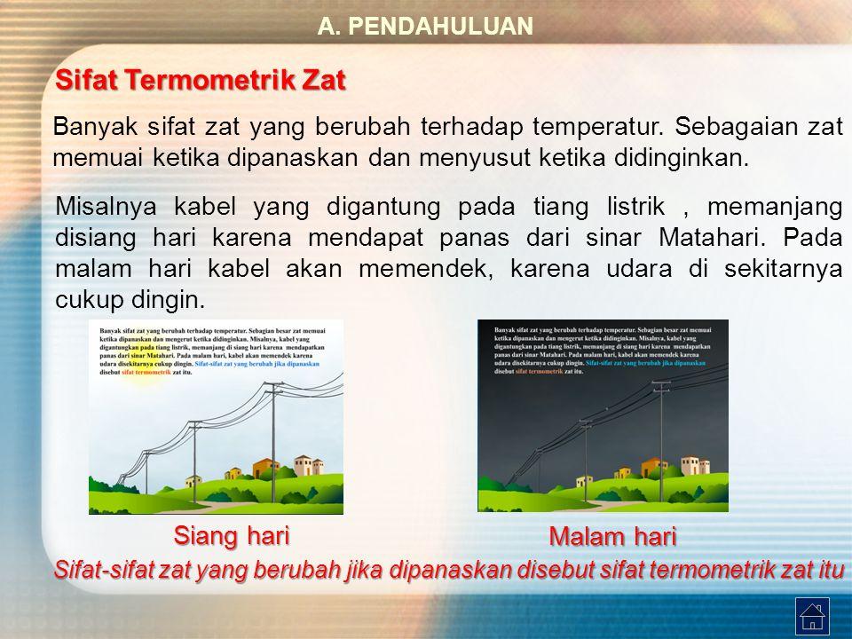A. PENDAHULUAN Sifat Termometrik Zat.