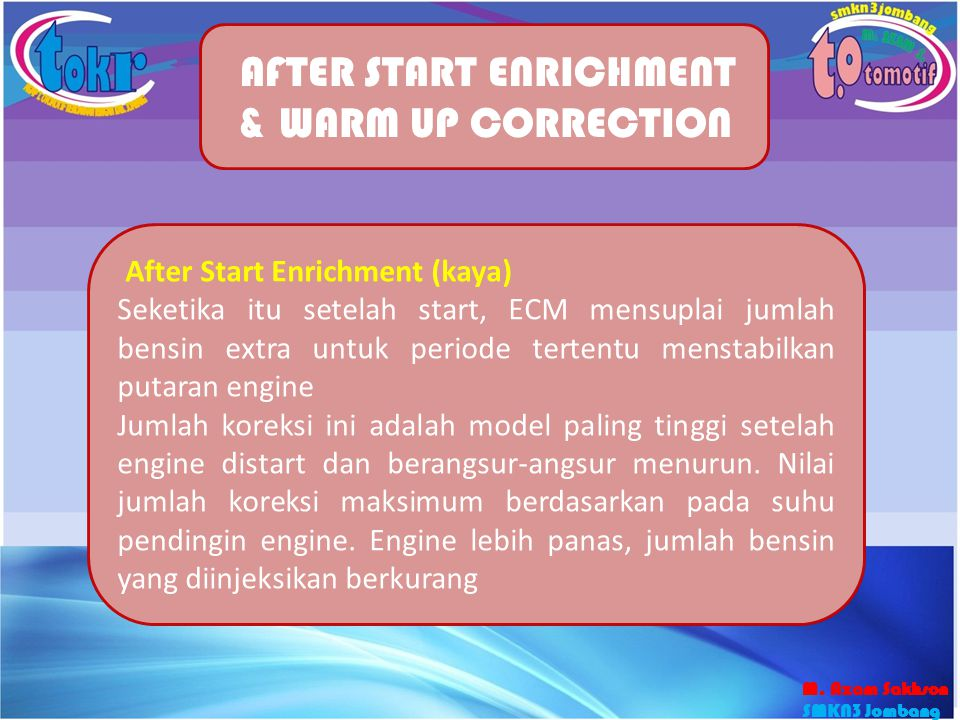 AFTER START ENRICHMENT & WARM UP CORRECTION