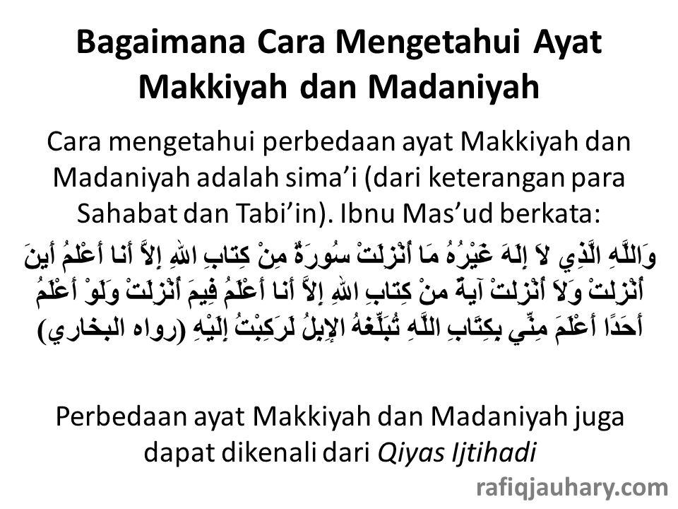 Bagaimana Cara Mengetahui Ayat Makkiyah dan Madaniyah