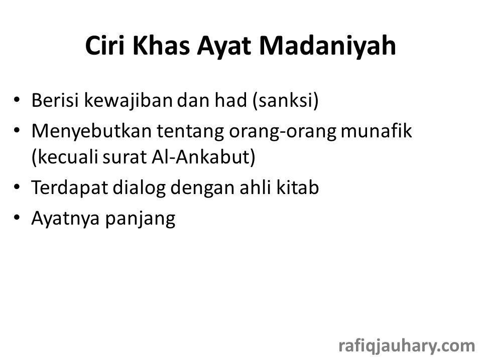 Ciri Khas Ayat Madaniyah