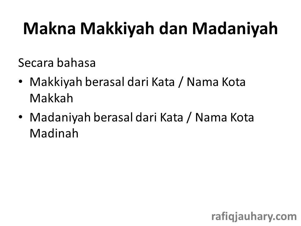 Makna Makkiyah dan Madaniyah