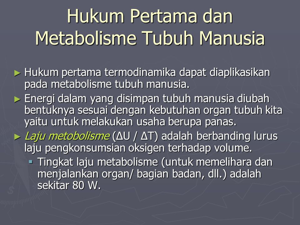 Hukum Pertama dan Metabolisme Tubuh Manusia