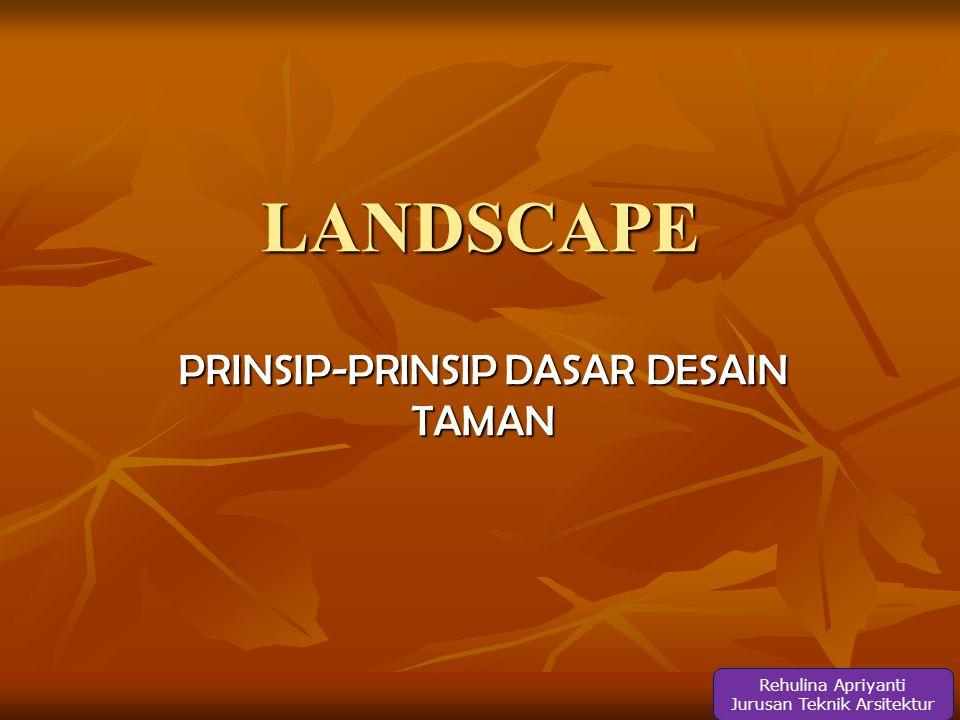 PRINSIP-PRINSIP DASAR DESAIN TAMAN
