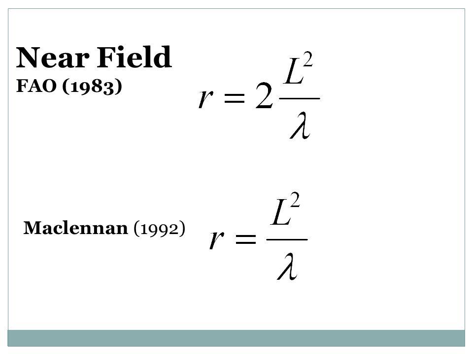 Near Field FAO (1983) Maclennan (1992)