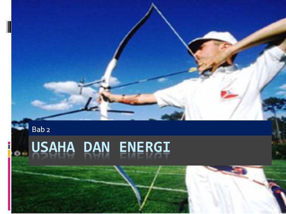 Bab 2 Usaha dan Energi