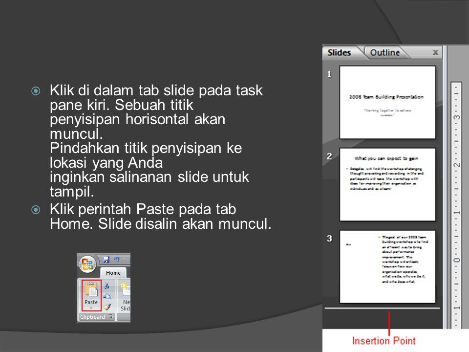 Klik di dalam tab slide pada task pane kiri