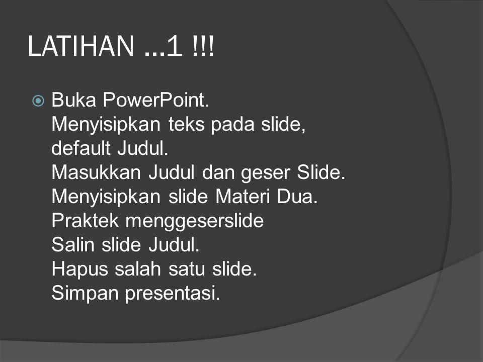 LATIHAN ...1 !!!
