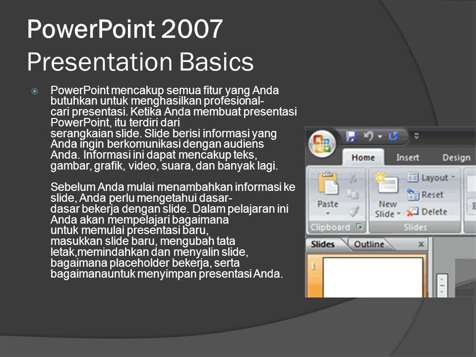 PowerPoint 2007 Presentation Basics