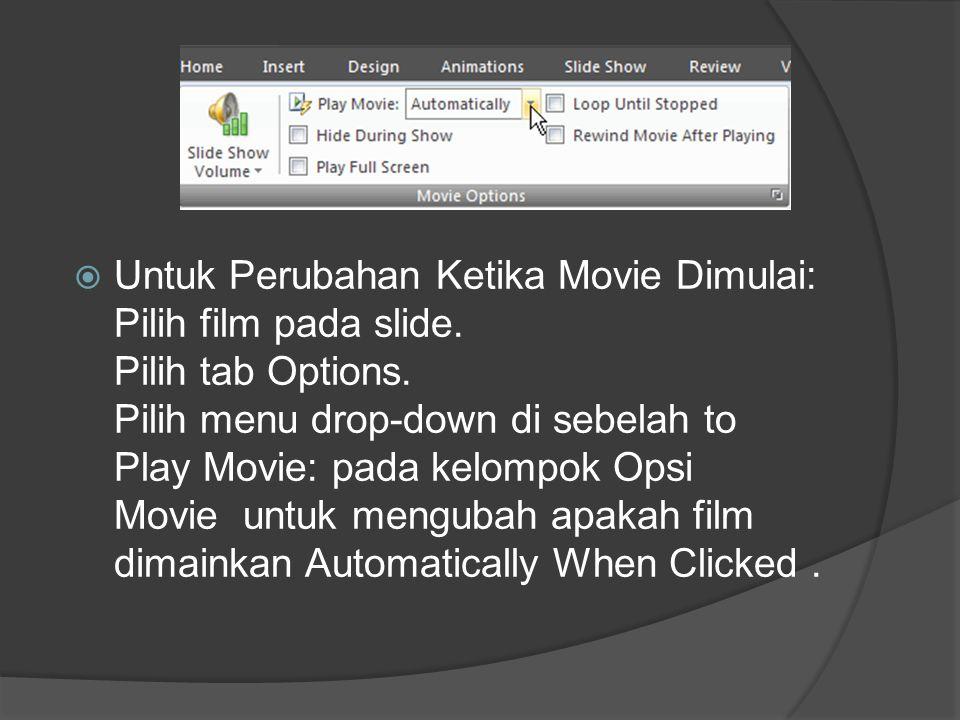 Untuk Perubahan Ketika Movie Dimulai: Pilih film pada slide