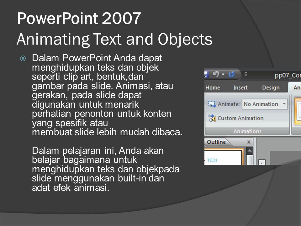 PowerPoint 2007 Animating Text and Objects