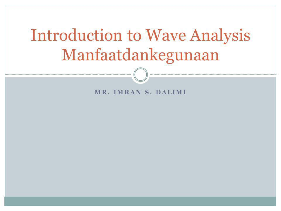 Introduction to Wave Analysis Manfaatdankegunaan