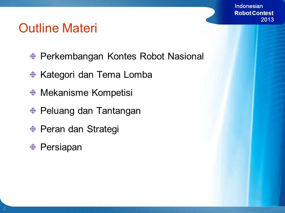 Outline Materi Perkembangan Kontes Robot Nasional