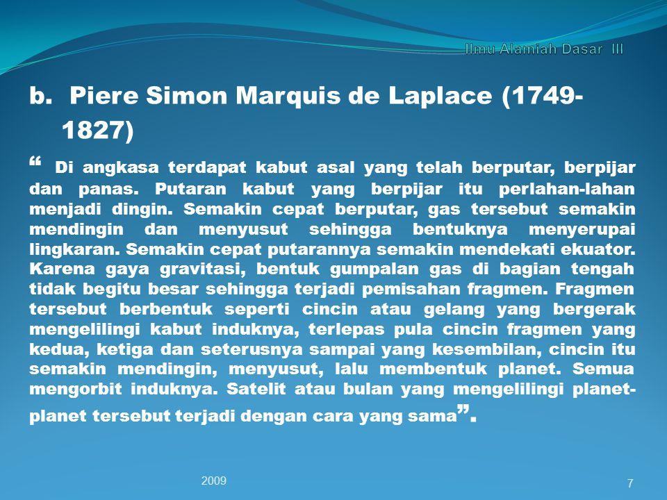 b. Piere Simon Marquis de Laplace (1749- 1827)