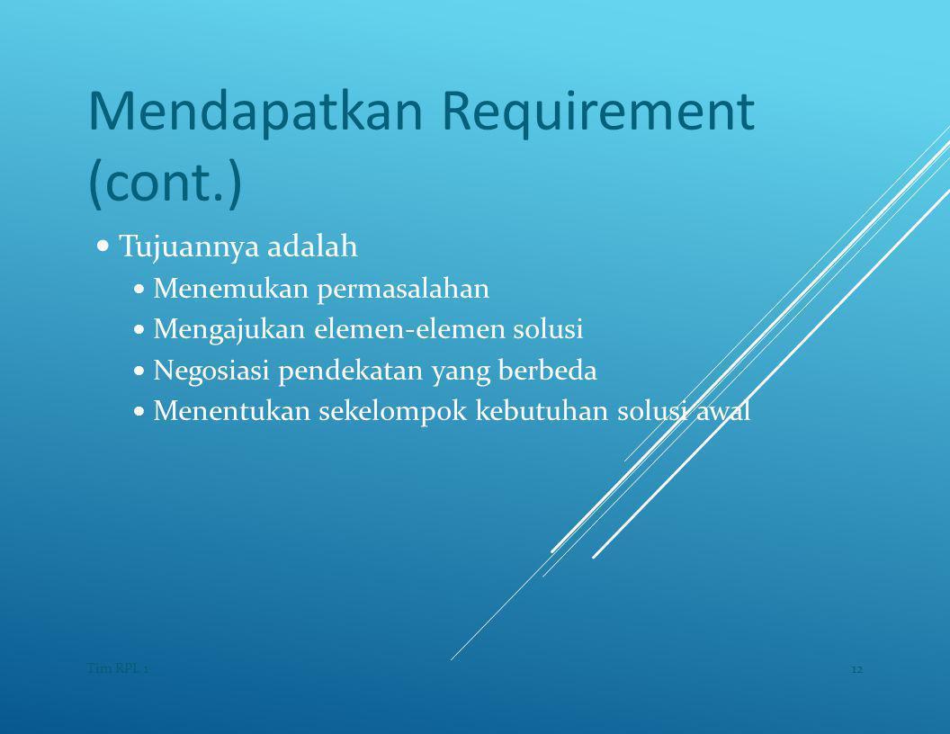 Mendapatkan Requirement (cont.)