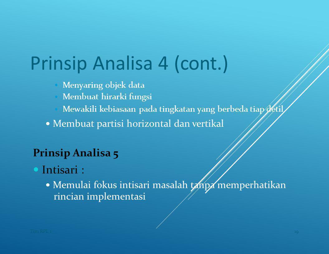 Prinsip Analisa 4 (cont.)