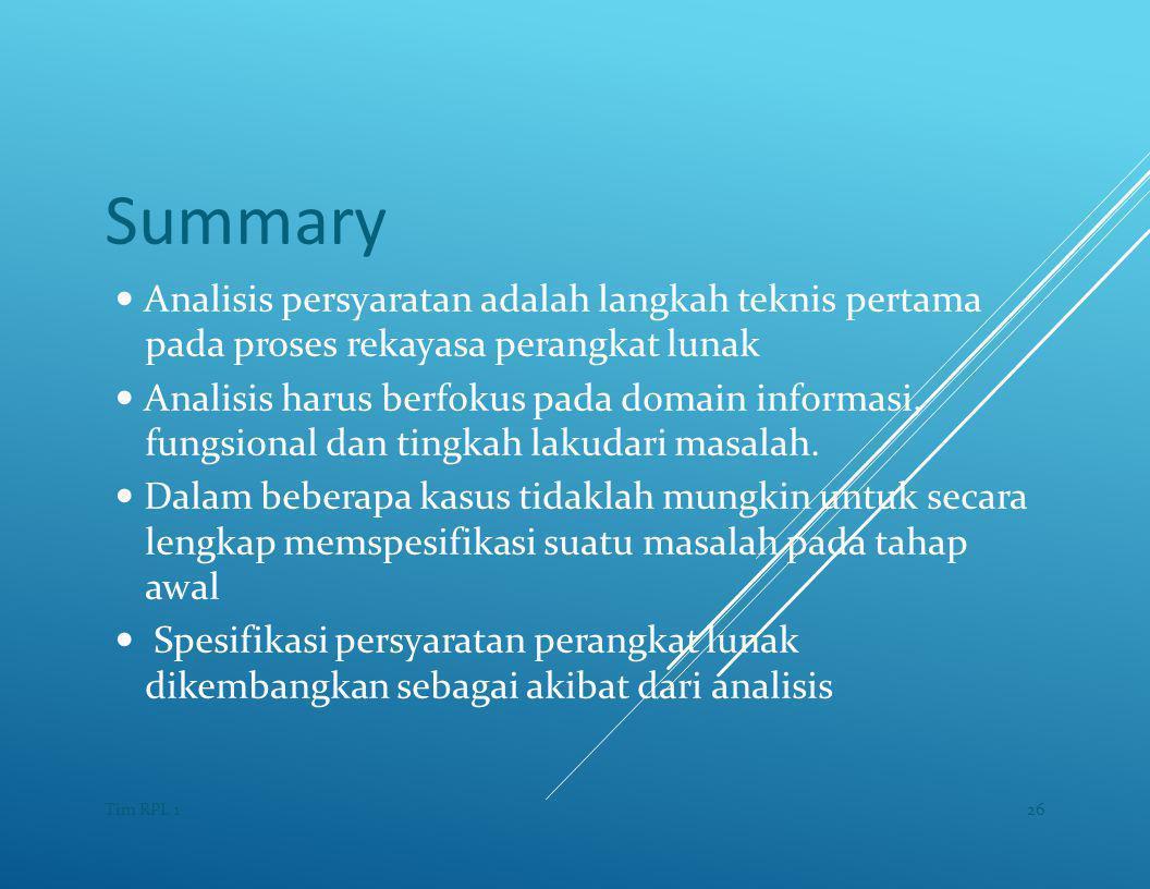 Summary — Analisis persyaratan adalah langkah teknis pertama