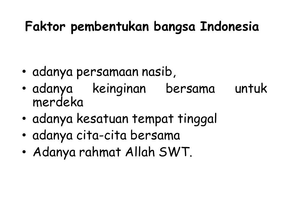 Faktor pembentukan bangsa Indonesia