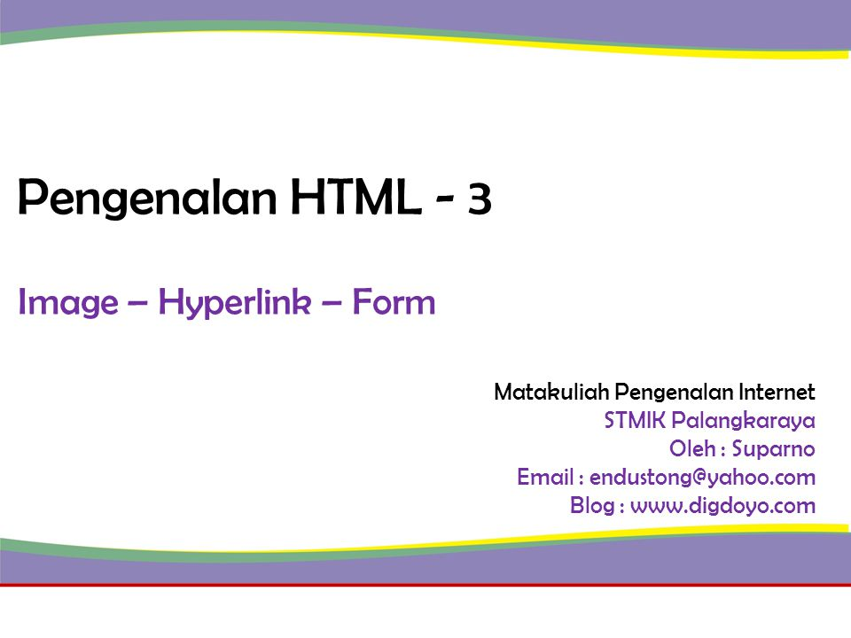 Image – Hyperlink – Form
