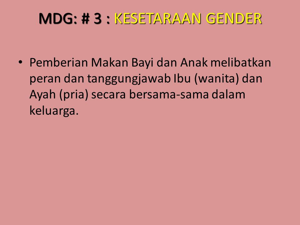 MDG: # 3 : KESETARAAN GENDER