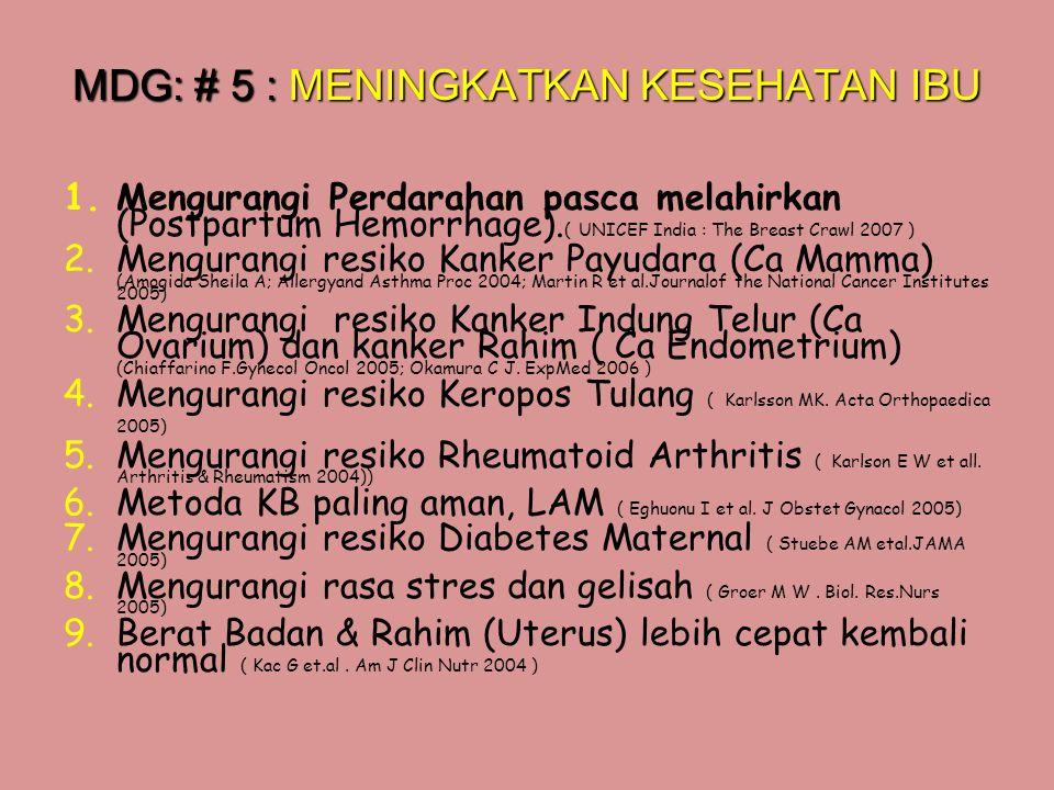 MDG: # 5 : MENINGKATKAN KESEHATAN IBU