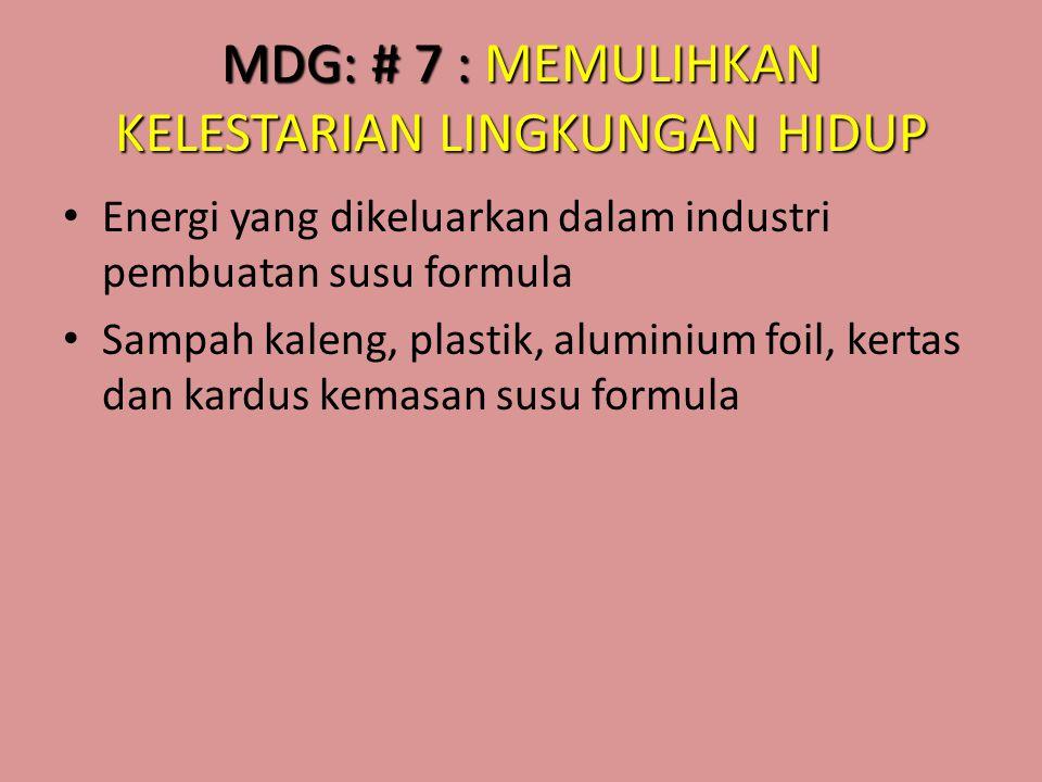 MDG: # 7 : MEMULIHKAN KELESTARIAN LINGKUNGAN HIDUP