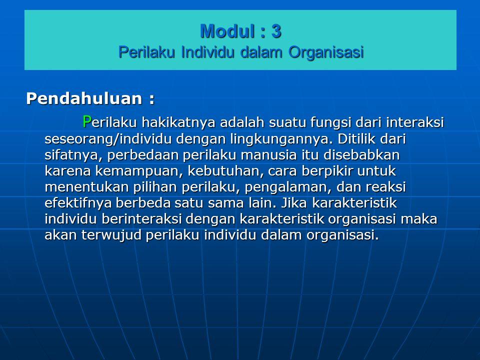 Modul : 3 Perilaku Individu dalam Organisasi
