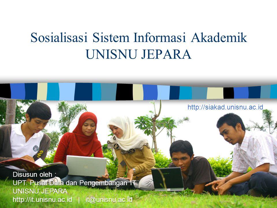 Sosialisasi Sistem Informasi Akademik UNISNU JEPARA