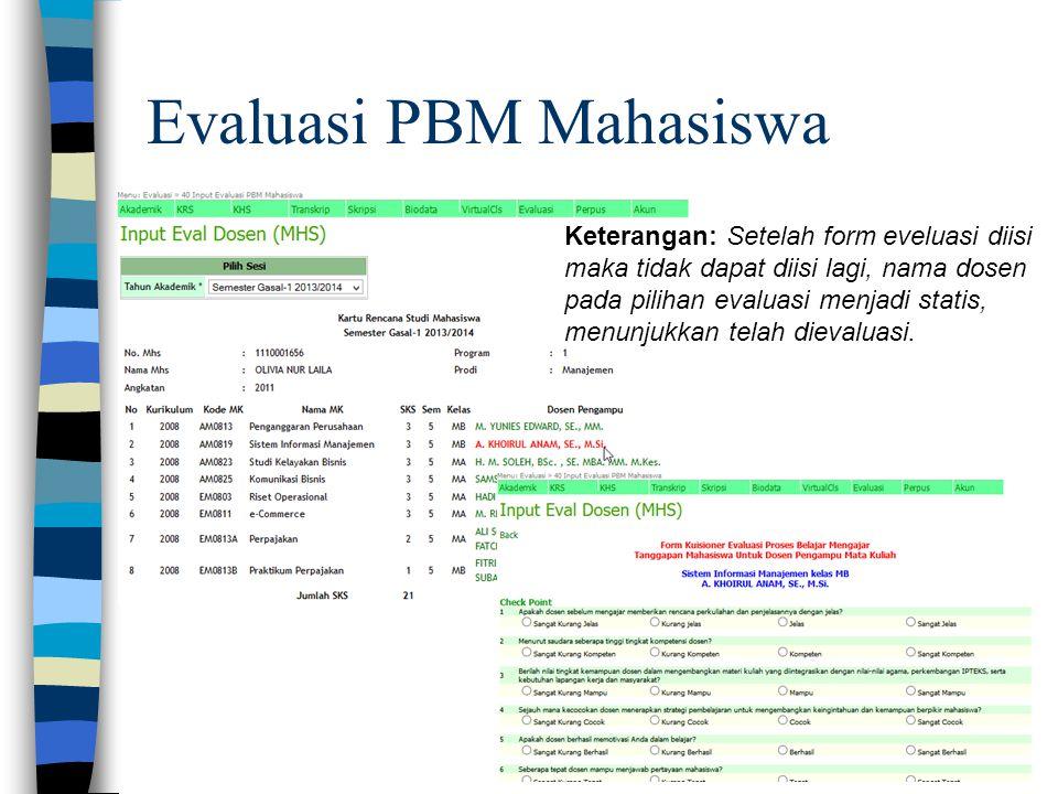 Evaluasi PBM Mahasiswa
