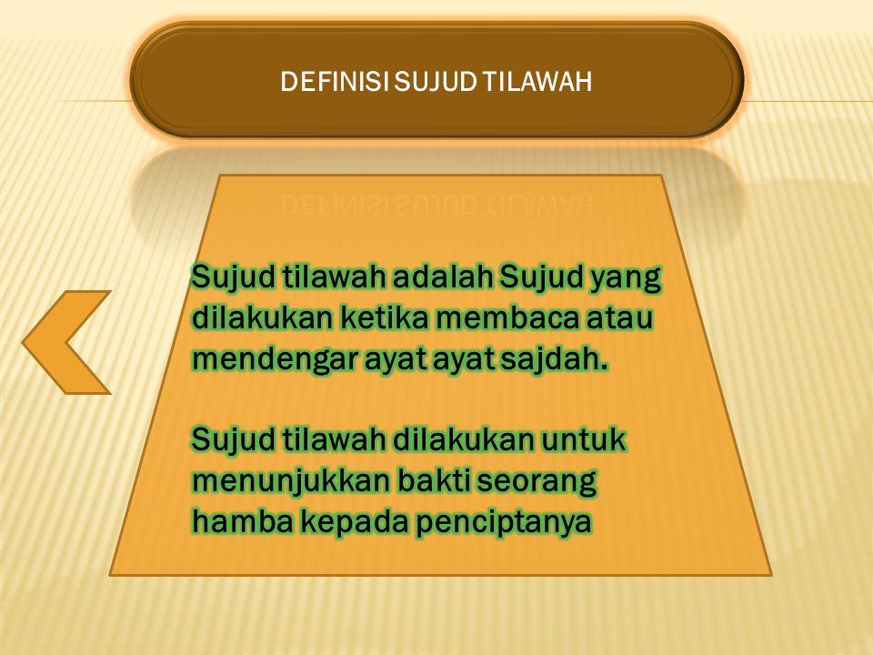 DEFINISI SUJUD TILAWAH