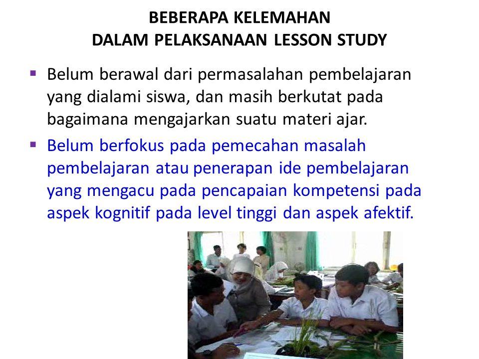 BEBERAPA KELEMAHAN DALAM PELAKSANAAN LESSON STUDY