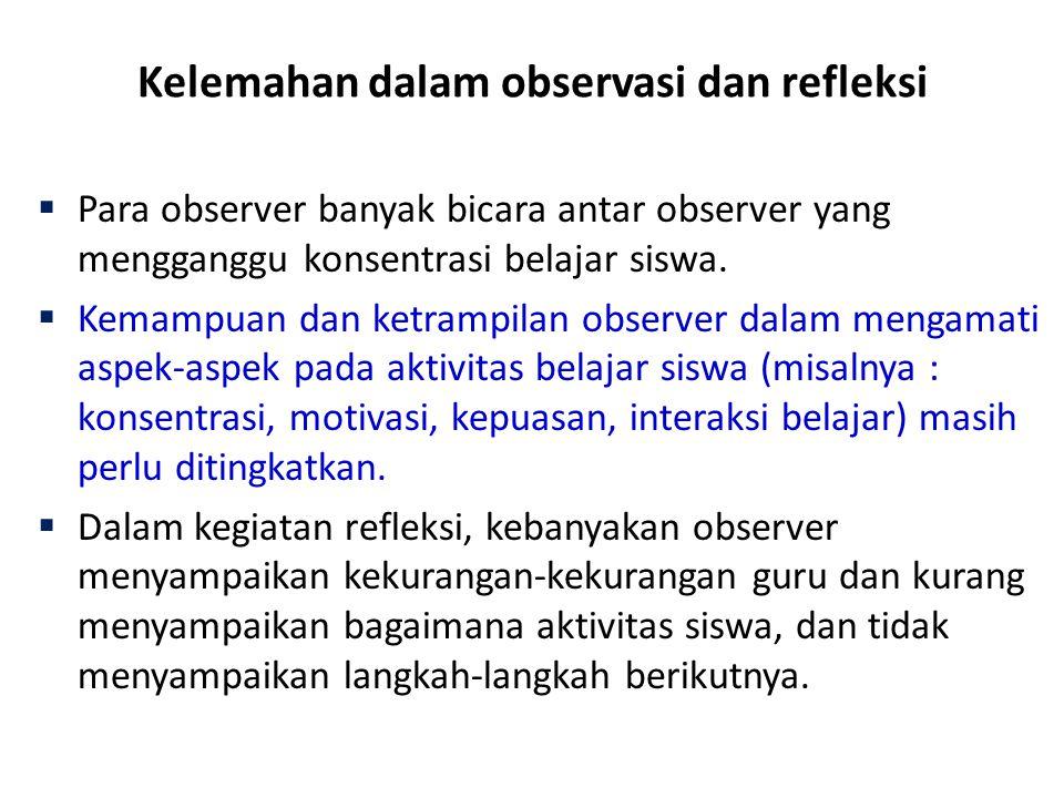 Kelemahan dalam observasi dan refleksi