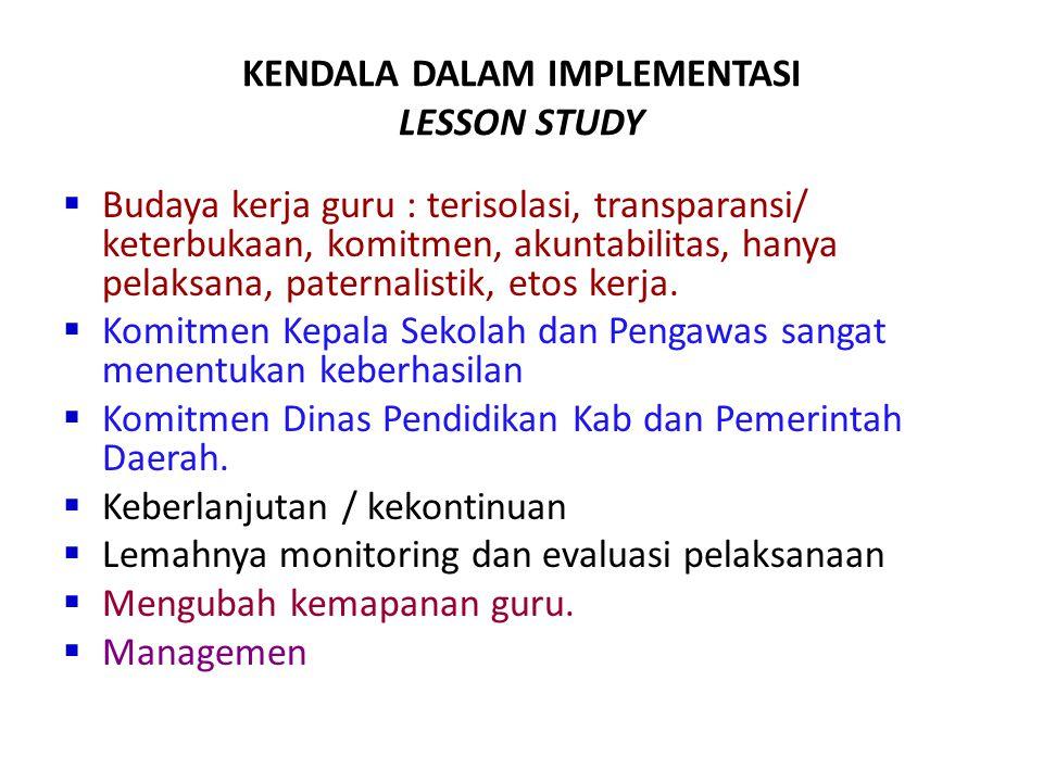 KENDALA DALAM IMPLEMENTASI LESSON STUDY