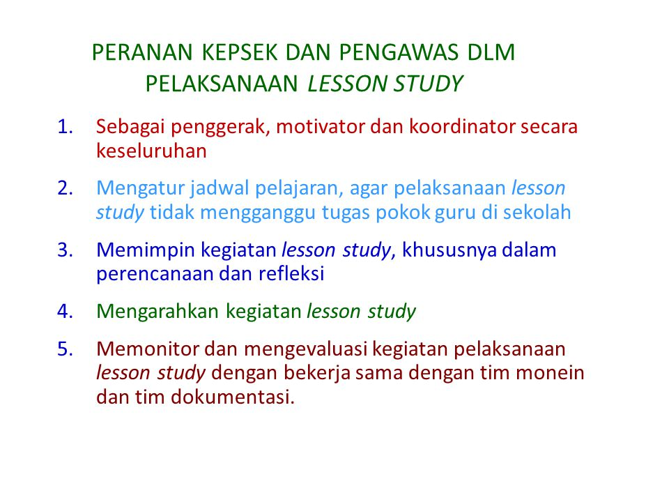 PERANAN KEPSEK DAN PENGAWAS DLM PELAKSANAAN LESSON STUDY