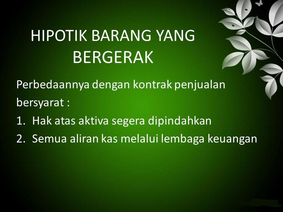 HIPOTIK BARANG YANG BERGERAK