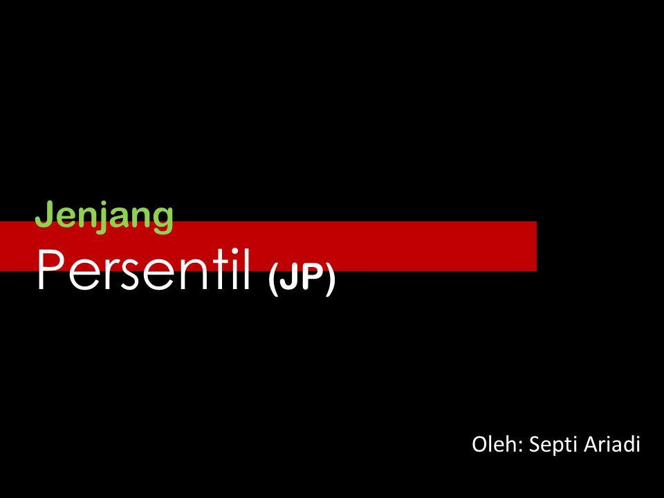 Jenjang Persentil (JP)