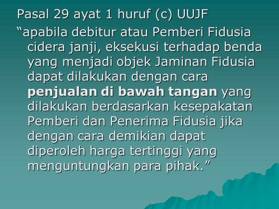 Pasal 29 ayat 1 huruf (c) UUJF