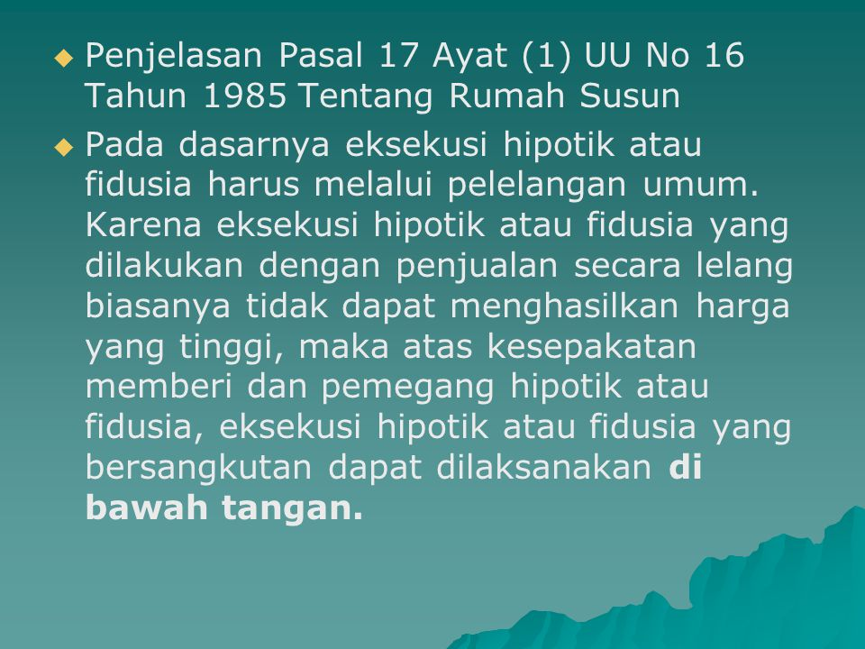 Penjelasan Pasal 17 Ayat (1) UU No 16 Tahun 1985 Tentang Rumah Susun