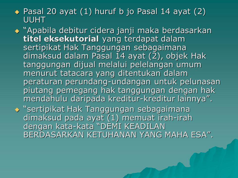 Pasal 20 ayat (1) huruf b jo Pasal 14 ayat (2) UUHT