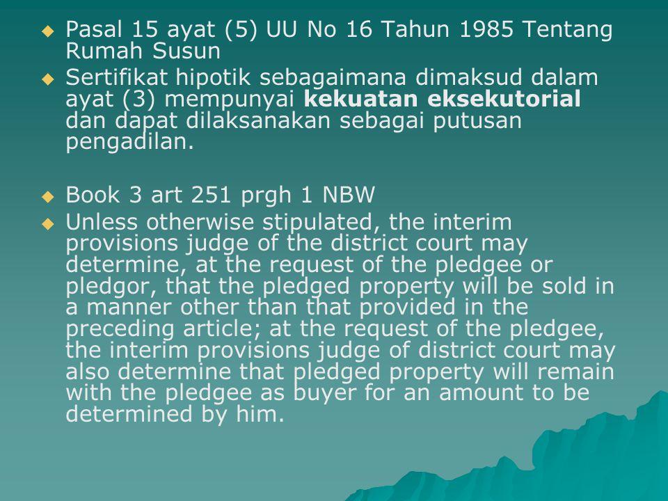 Pasal 15 ayat (5) UU No 16 Tahun 1985 Tentang Rumah Susun