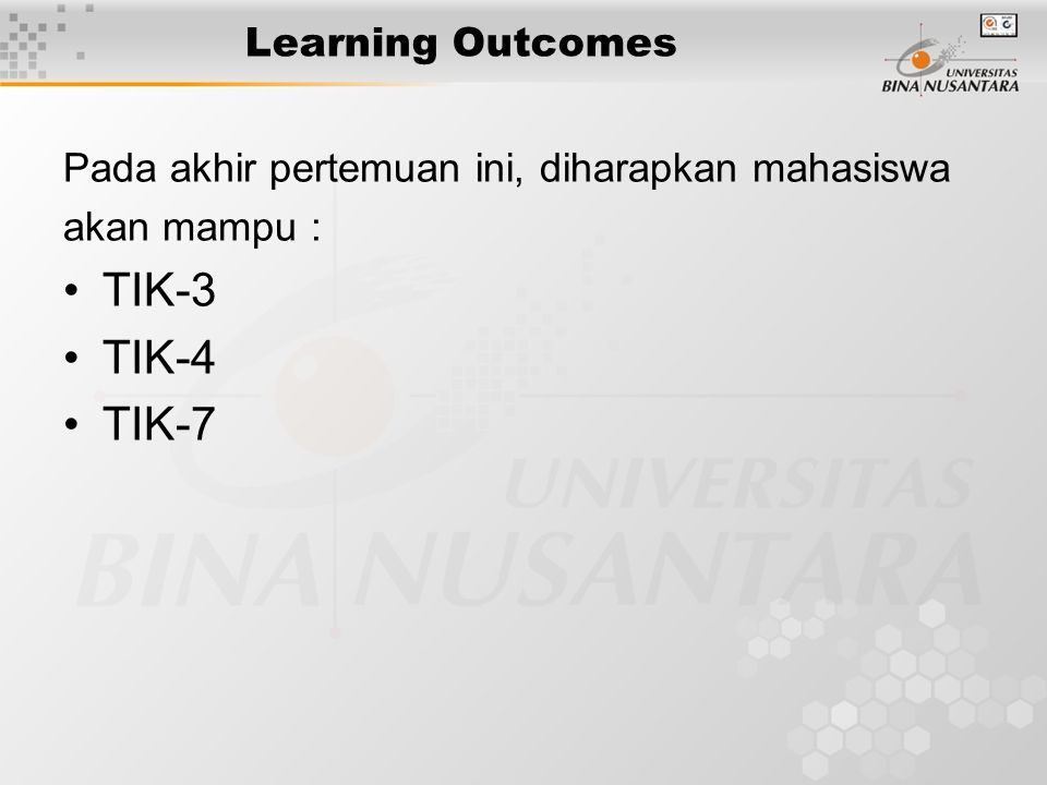 TIK-3 TIK-4 TIK-7 Learning Outcomes