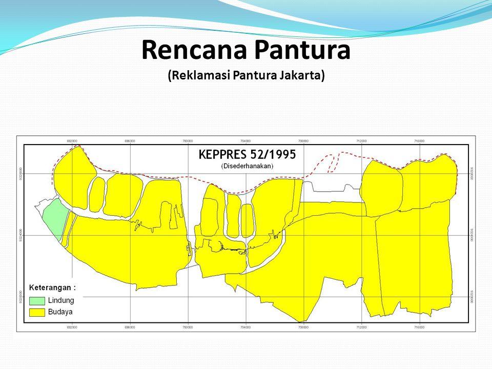 Rencana Pantura (Reklamasi Pantura Jakarta)