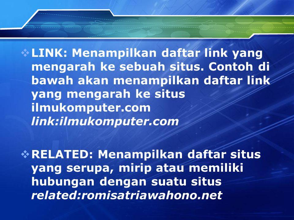 LINK: Menampilkan daftar link yang mengarah ke sebuah situs