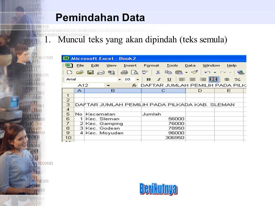 Berikutnya Pemindahan Data