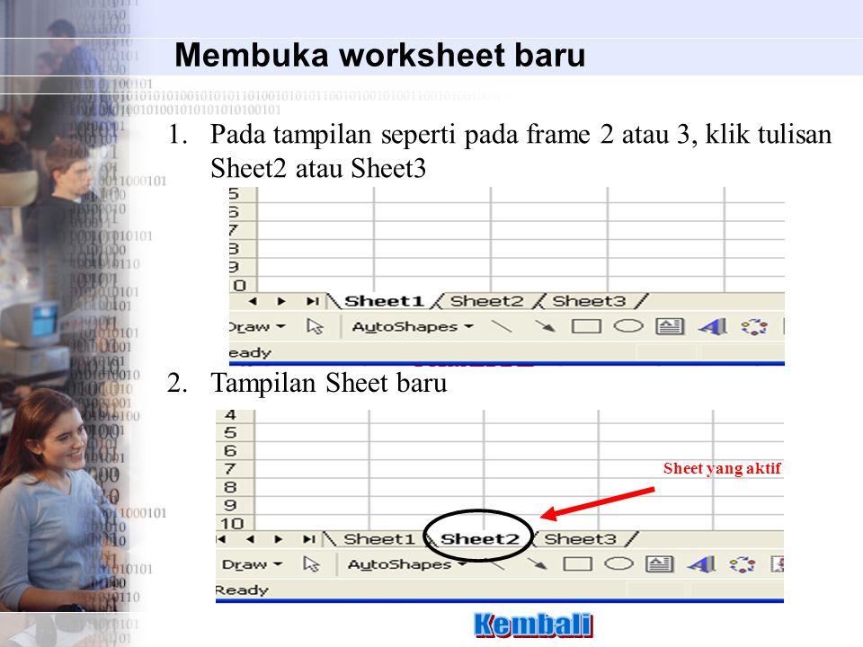 Membuka worksheet baru