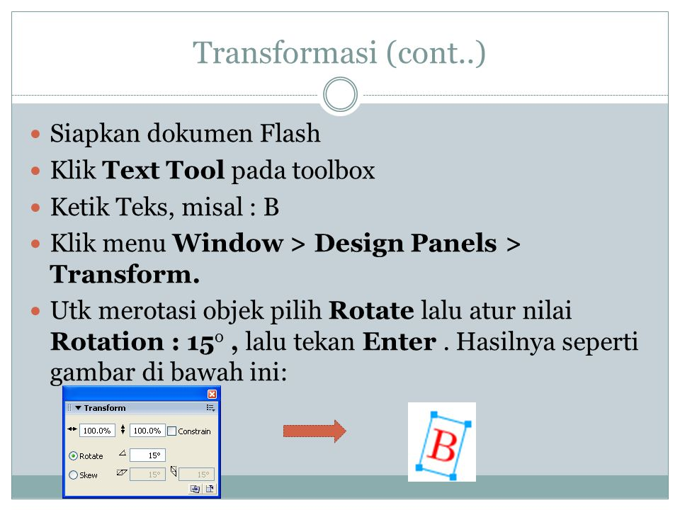 Transformasi (cont..) Siapkan dokumen Flash