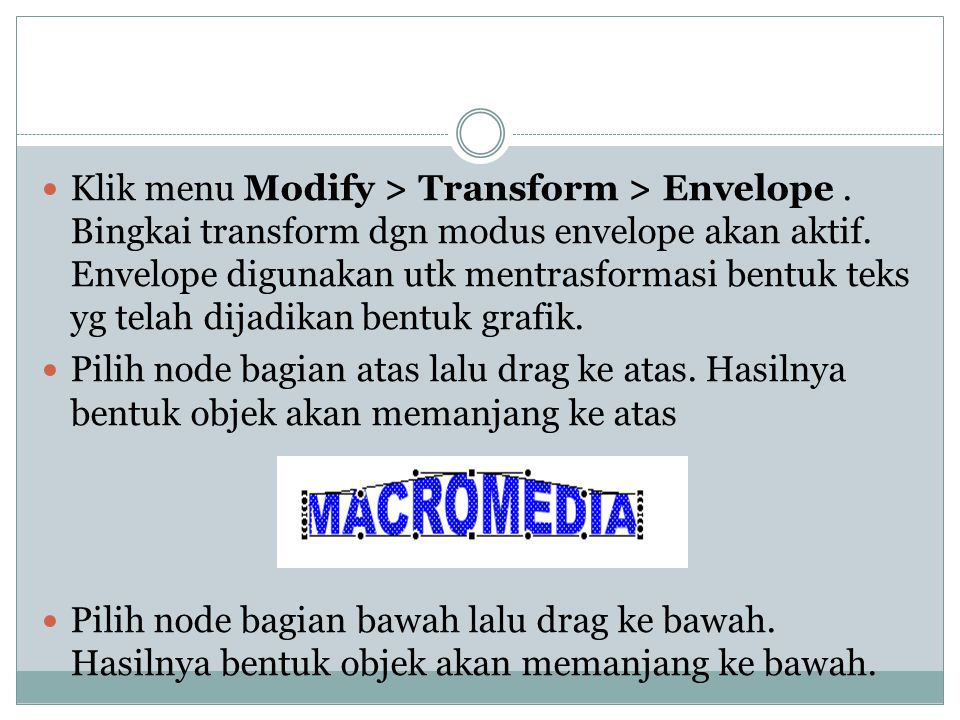 Klik menu Modify > Transform > Envelope