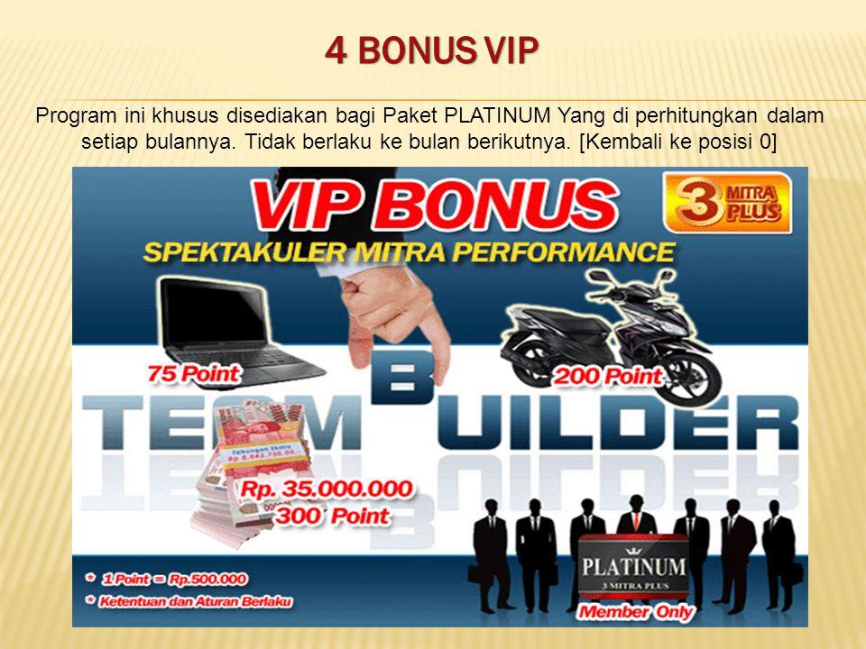 4 BONUS VIP