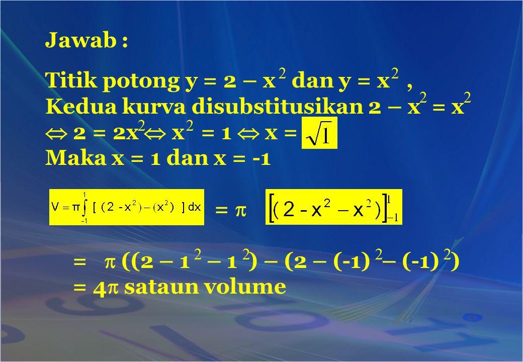 Titik potong y = 2 – x dan y = x ,