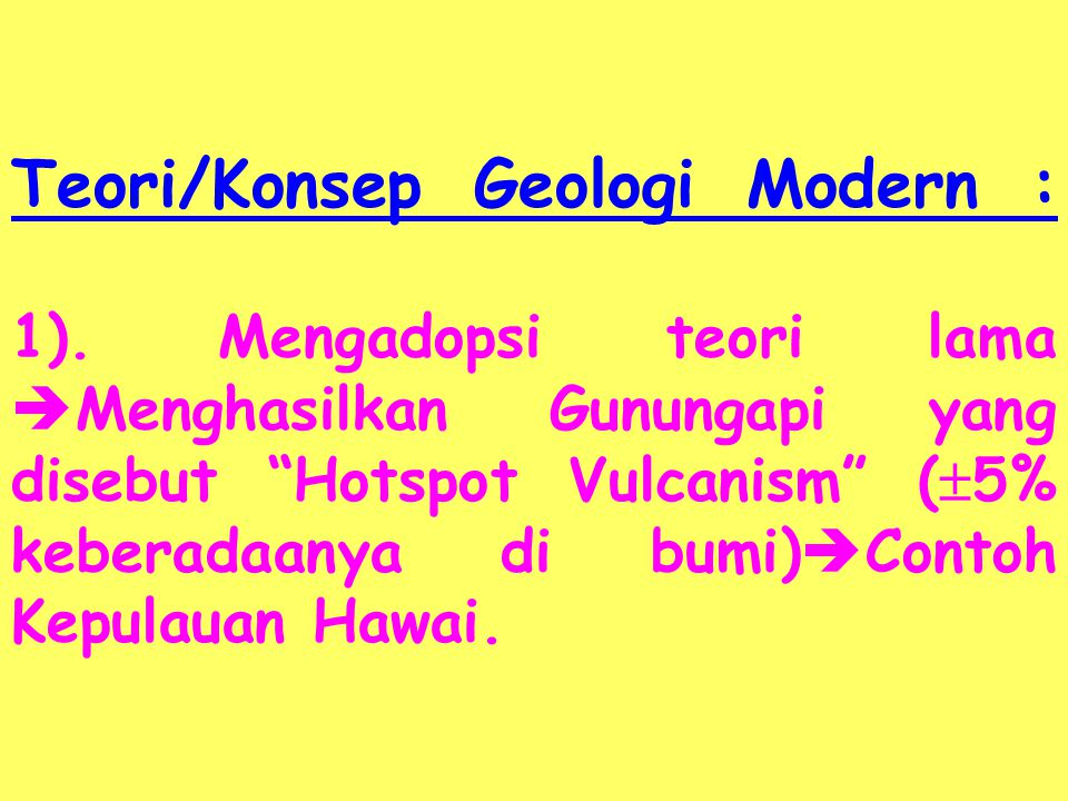 Teori/Konsep Geologi Modern : 1)